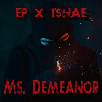 Ms. Demeanor
