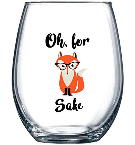 Oh, For Fox Sake 15 oz Stemless Funny Glass