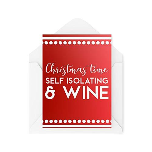 Funny Christmas Card - Self Isolating and Wine Coronavirus - Joke Cards for Xmas - Secret Santa Work Greeting Card Banter Novelty - CBH14