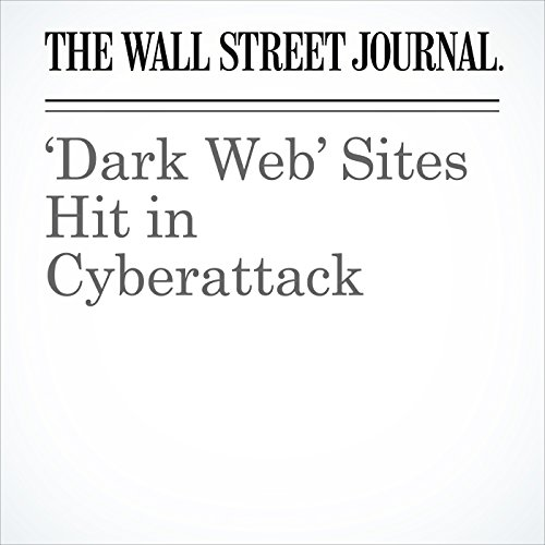 'Dark Web' Sites Hit in Cyberattack copertina