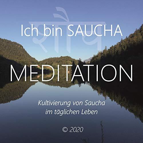 Meditation - Ich bin Saucha Titelbild
