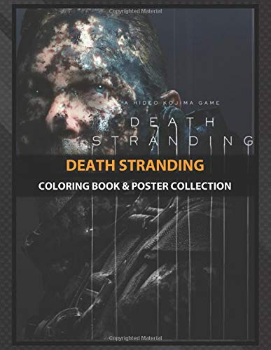 Coloring Book & Poster Collection: Death Stranding Highquality Artwork Inspired Fantasy