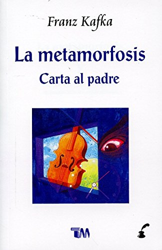 La metamorfosis. Carta al padre/ The metamorphosis. Letter to father