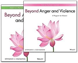 Beyond Anger and Violence: A Program for Women Facilitator Guide & Participant Workbook Set