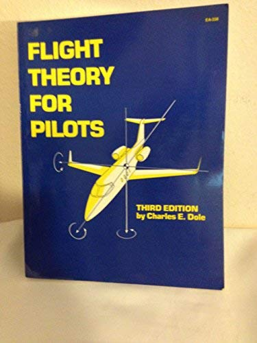 Flight Theory for Pilots, Edition: 3