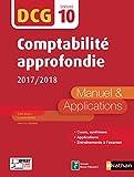 Comptabilité approfondie - DCG 10 - Manuel et applications