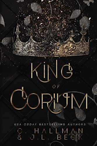 King of Corium: Dark Enemies to Lovers Bully Romance (Corium University Book 1) (English Edition)