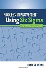 Process Improvement Using Six Sigma: A DMAIC Guide