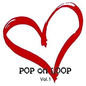 Pop on Loop, Vol. 1