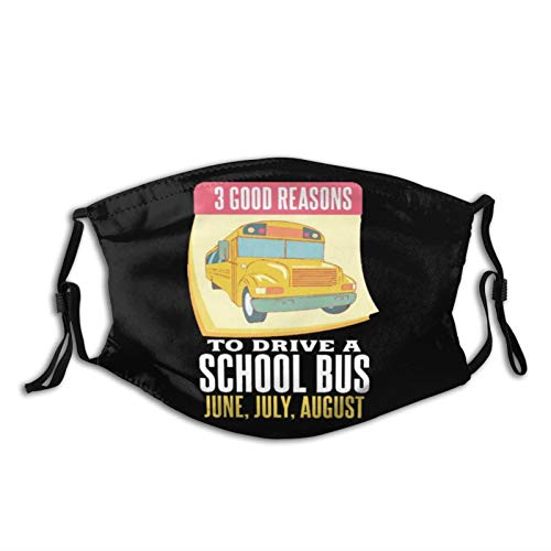 ZZFENG Funny School Bus Driver Gift June July August Mouth Cover with 2activated Carbon Filters Piece
