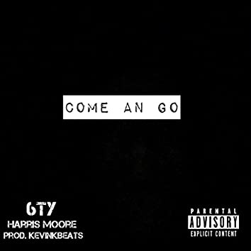 Come an Go (feat. 6ty)