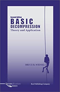 Basic Decompression Theory and Application, Second Edition