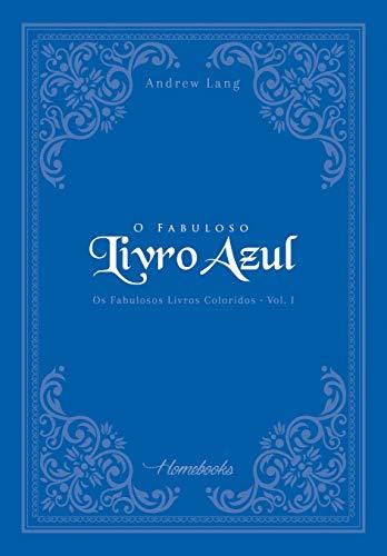 O Fabuloso Livro Azul (Os Fabulosos Livros Coloridos 1)