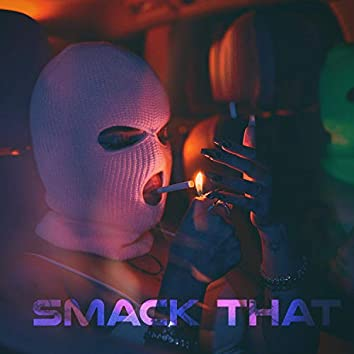 Smack That (feat. BAYBE)