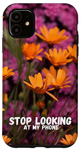 iPhone 11 Stop looking at my phone with purple and yellow wildflower Case