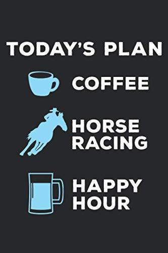 Today's Plan Coffee Horse Racing: Pferdeliebhaber Kaffeetrinker Bier trinken Notizbuch DIN A5 120 Seiten für Notizen, Zeichnungen, Formeln | Organizer Schreibheft Planer Tagebuch
