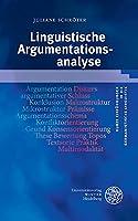 Linguistische Argumentationsanalyse (Kurze Einfuhrungen in Die Germanistische Linguistik)