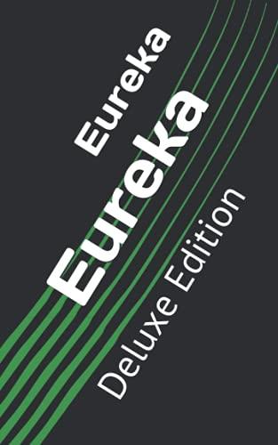 Eureka: Deluxe Edition