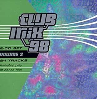Club Mix '98, Vol. 2 by Various Artists (June 2, 1998)