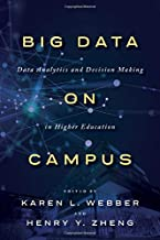 Big Data on Campus: Data Analytics and Decision Making in Higher Education