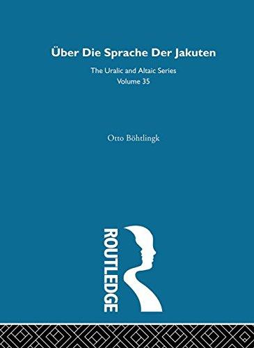 Uber Die Sprache der Jakuten (Uralic & Altaic)