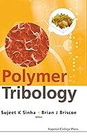Polymer Tribology