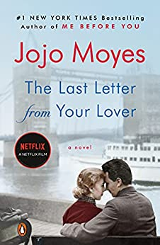 The Last Letter from Your Lover: A Novel by [Jojo Moyes]