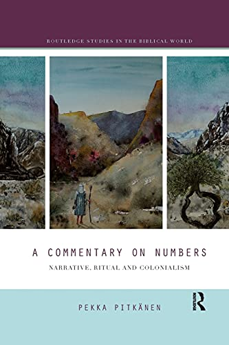 A Commentary on Numbers: Narrative, Ritual, and Colonialism