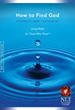 How to Find God Compact New Testament Living Water for Those Who Thirst