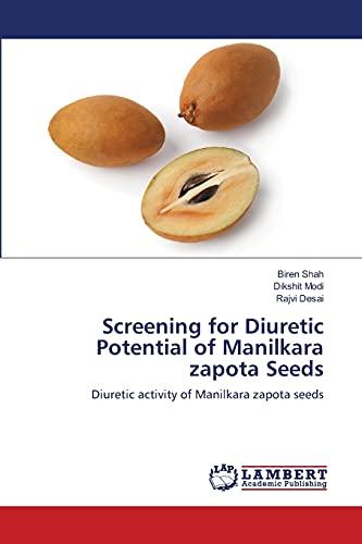 Screening for Diuretic Potential of Manilkara zapota Seeds: Diuretic activity of Manilkara zapota seeds