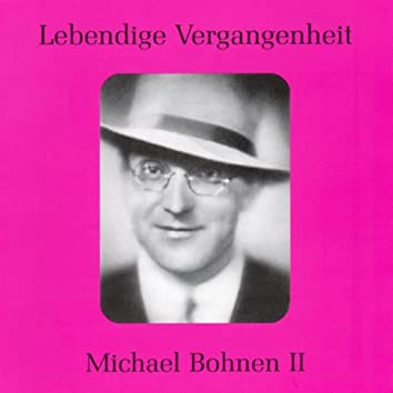Lebendige Vergangenheit - Michael Bohnen (Vol.2)