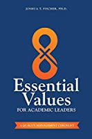 8 Essential Values for Academic Leaders: A Quality Management Checklist