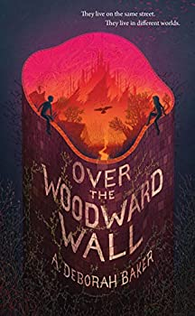 Over the Woodward Wall by A. Deborah Baker science fiction and fantasy book and audiobook reviews