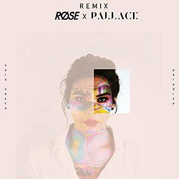 Paradise (Røse X Pallace Remix)