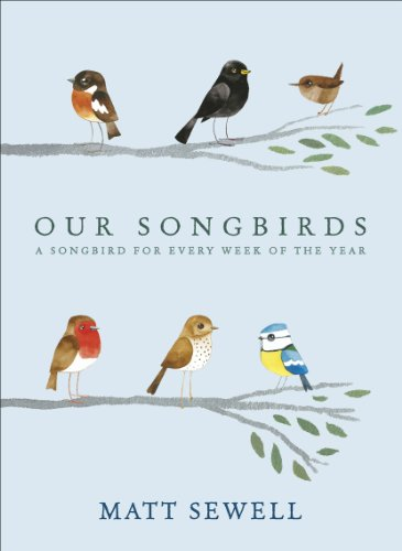 Our Songbirds: A songbird for every week of the year (English Edition)