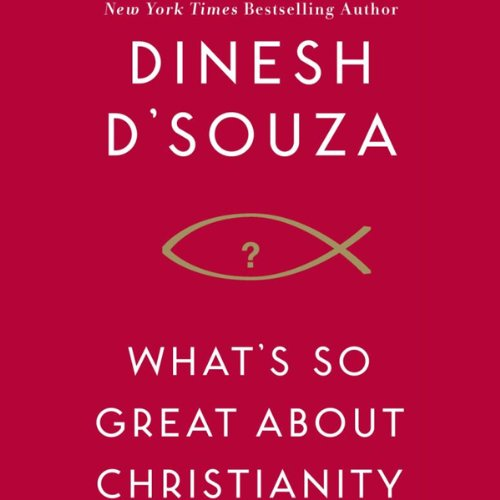 What's So Great About Christianity cover art