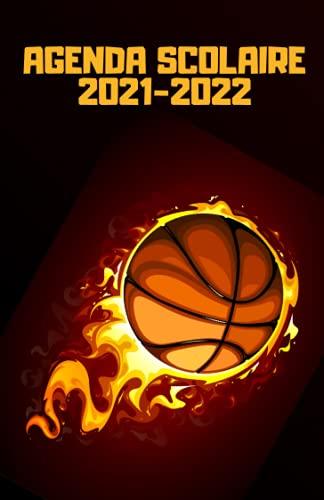 Agenda scolaire 2021 2022: Agenda basketball journalier pour collège et lycée   Organisateur scolaire sport pour planifier et réussir votre année ... 2021 et 2022   Pour les passionnés de basket