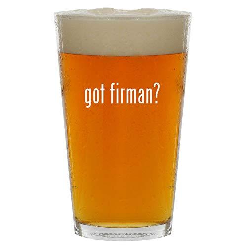 got firman? - 16oz Clear Glass Beer Pint Glass
