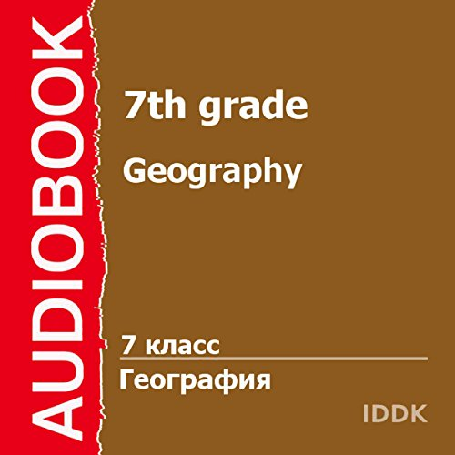 Geography for 7th Grade [Russian Edition] audiobook cover art