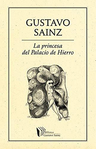 La Princesa del Palacio de Hierro (Biblioteca Gustavo Sainz nº 58)