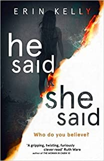 [By Erin Kelly] He Said/She Said: the gripping Sunday Times bestseller (Hardcover)【2017】by Erin Kelly (Author) [1865]
