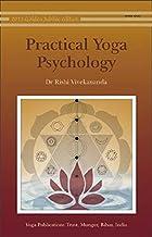 Practical Yoga Psychology