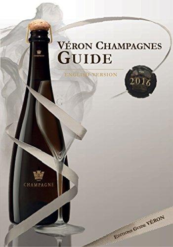 2016 VERON Champagnes Guide (English Edition)