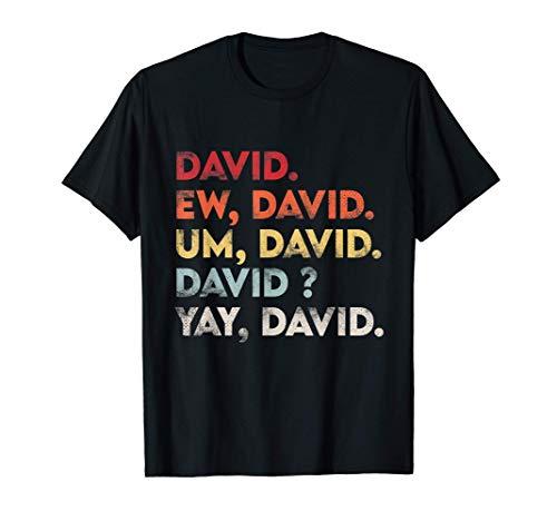 Ew David Shirt Funny Vintage Retro Distressed Women Gift Camiseta