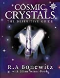 New Cosmic Crystals: The ultimate course in crystal consciousness
