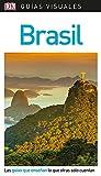 Guía Visual Brasil: Las guías que enseñan lo que otras solo cuentan (Guías visuales)