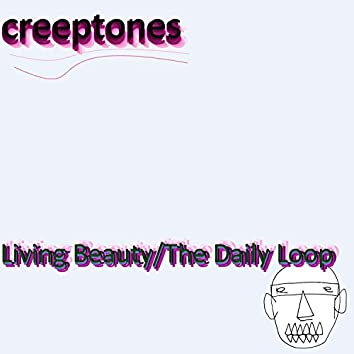 Living Beauty/The Daily Loop