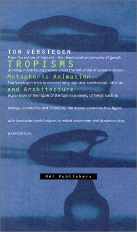 Tropisms: Fascinations 10 (v. 10)