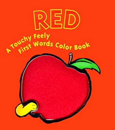 Red: A Touchy Feely First Words Color Book