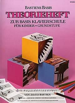 THEORIEHEFT - BASICS THEORY GRUNDSTUFE - arrangiert für Klavier [Noten / Sheetmusic] Komponist: BASTIEN JAMES